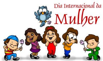 c83cfc53203b8 Dia Internacional da Mulher ... Nosso de hoje e todos os dias