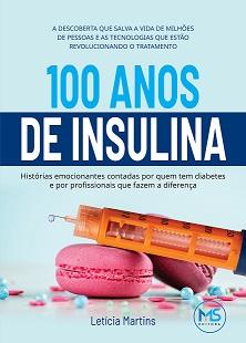 Lançamento do livro 100 Anos de Insulina